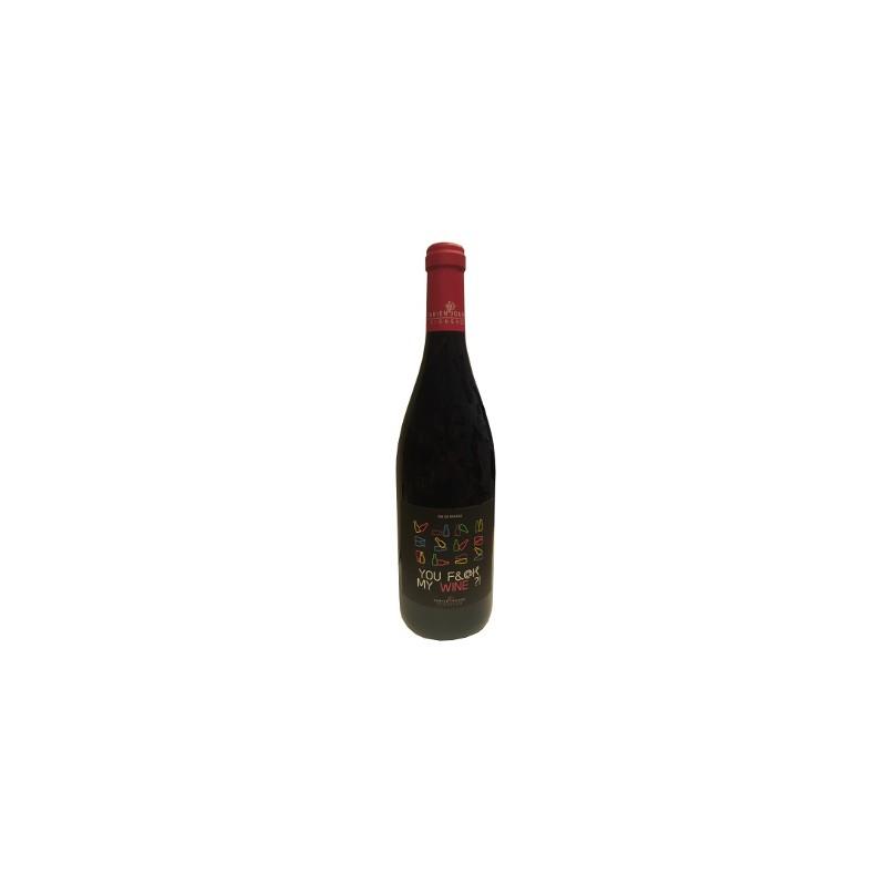 Fabien Jouves - You Fuck My Wine 2019 - VDF